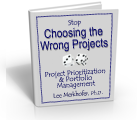 Choosing the Wrong Portfolio of Projects